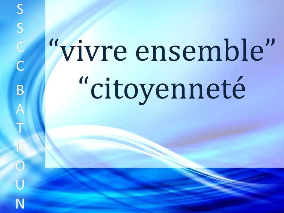SSCC BATROUNSSCC BATROUN S S C C B A T R O U N vivre ensemble citoyenneté