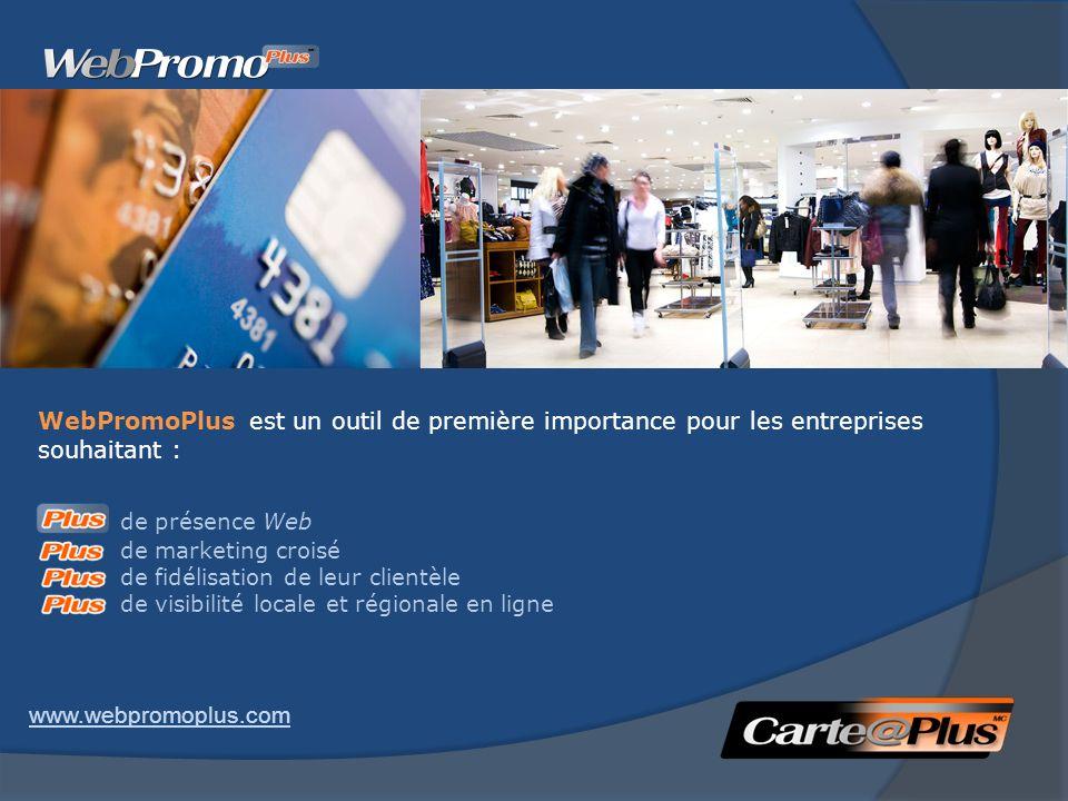 WebPromoPlus est un outil de première importance pour les entreprises souhaitant : de présence Web de marketing croisé de fidélisation de leur clientèle de visibilité locale et régionale en ligne www.webpromoplus.com