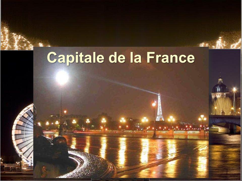 Ville lumière Capitale de la France