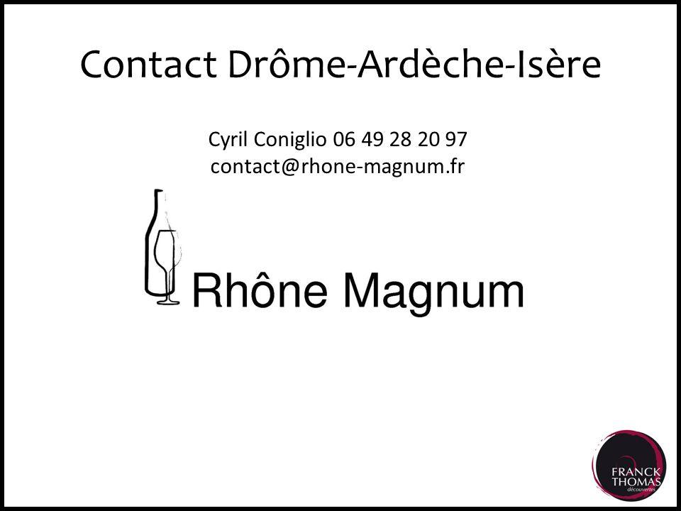 Contact Drôme-Ardèche-Isère Cyril Coniglio 06 49 28 20 97 contact@rhone-magnum.fr