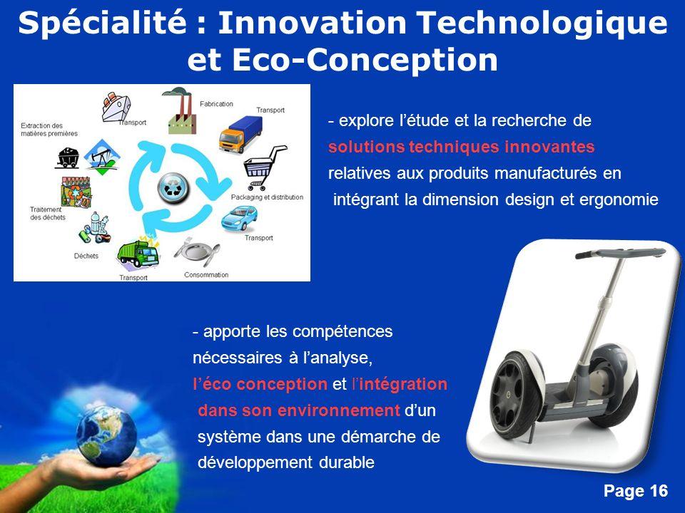 Free Powerpoint Templates Page 16 Spécialité : Innovation Technologique et Eco-Conception - explore létude et la recherche de solutions techniques inn