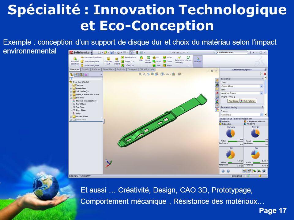 Free Powerpoint Templates Page 17 Spécialité : Innovation Technologique et Eco-Conception Exemple : conception dun support de disque dur et choix du m