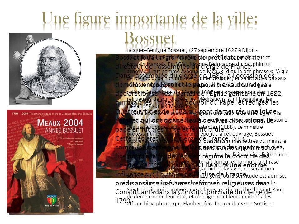 Jacques-Bénigne Bossuet, (27 septembre 1627 à Dijon - 12 avril 1704 à Paris) était un homme d'Église, prédicateur et écrivain français. En 1681, lorsq