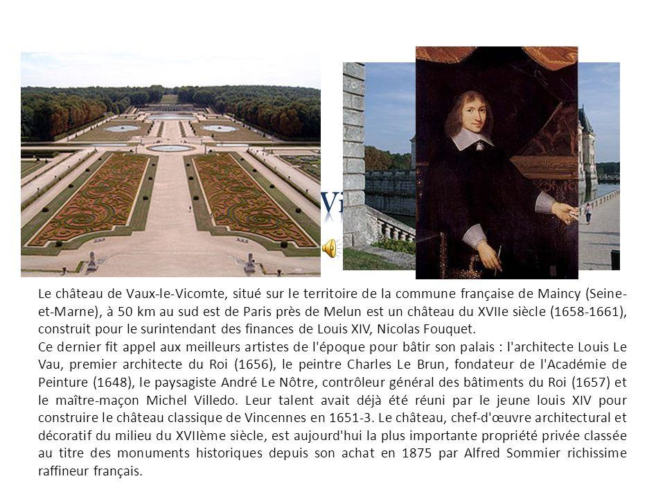 Le château de Vaux-le-Vicomte, situé sur le territoire de la commune française de Maincy (Seine- et-Marne), à 50 km au sud est de Paris près de Melun