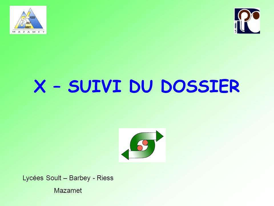 X – SUIVI DU DOSSIER Lycées Soult – Barbey - Riess Mazamet