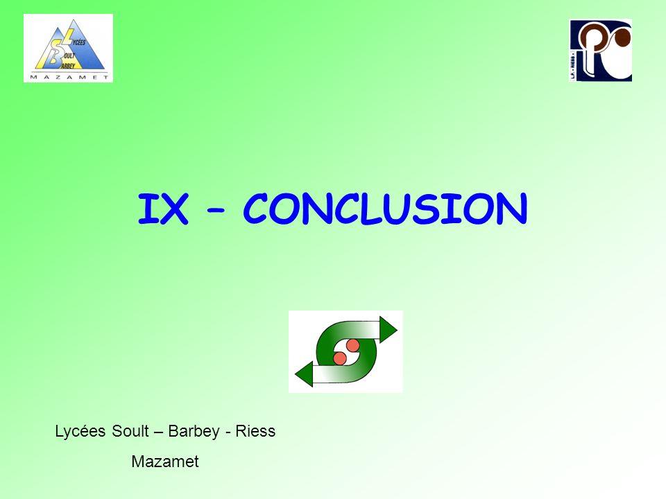 IX – CONCLUSION Lycées Soult – Barbey - Riess Mazamet