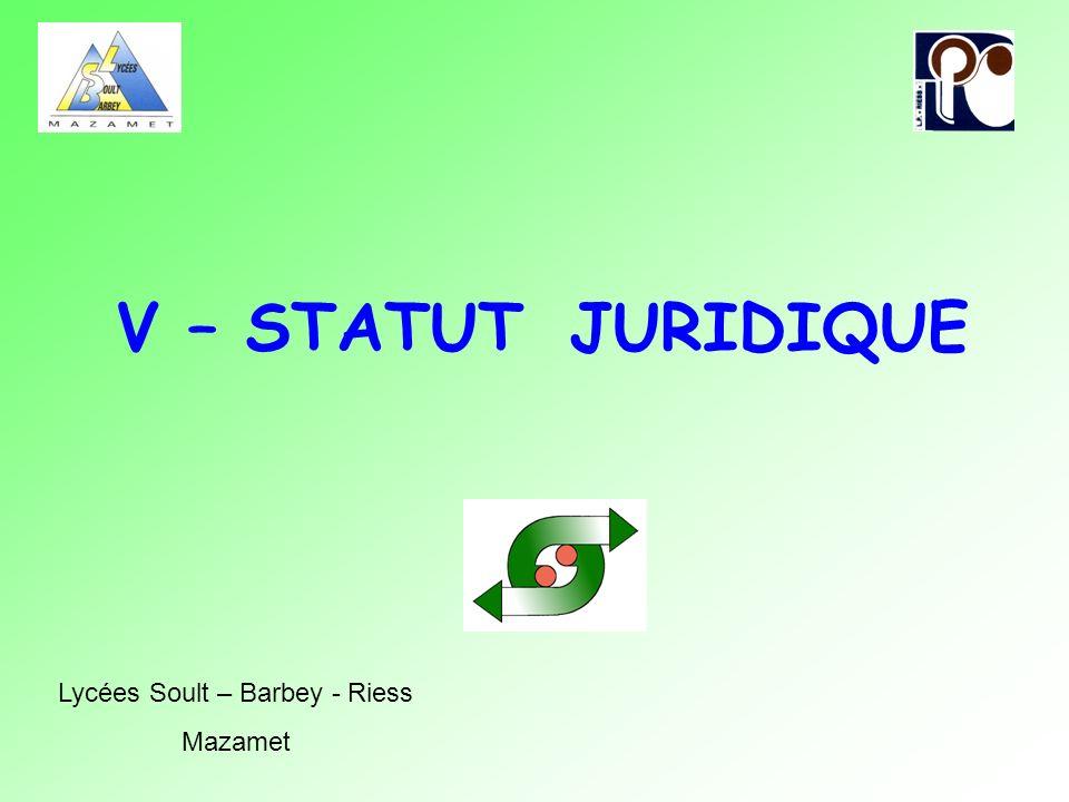 V – STATUT JURIDIQUE Lycées Soult – Barbey - Riess Mazamet