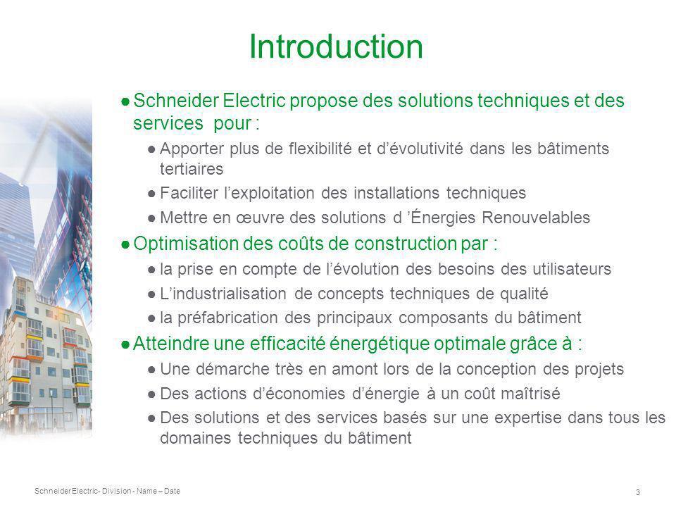 Schneider Electric 4 - Division - Name – Date Contexte Consommation mondiale délectricité: +45% depuis 1980, +70% dici à 2030 Augmentation du coût des énergies Boom de la consommation dans les pays émergents (>75% de la nouvelle demande) Tensions géopolitiques Consommation des bâtiments Réglementations actuelles « Facteur 4 » Grenelle 50 kWh/m²/an 145 kWh/m²/ an Le marché Français à un point charnière via le Grenelle de lenvironnement Exple des bâtiments existants: (47% de la conso totale) Bâtiments existants: -38% en 2020 Bâtiments neufs: < 50kWh/m² en 2012, BEPOS en 2020 lensemble des solutions dEE devront contribuer à latteinte de ces objectifs ambitieux et à court terme