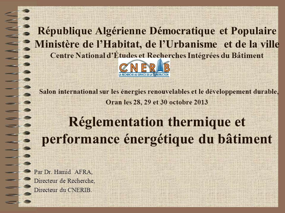 République Algérienne Démocratique et Populaire Ministère de lHabitat, de lUrbanisme et de la ville Centre National dÉtudes et Recherches Intégrées du