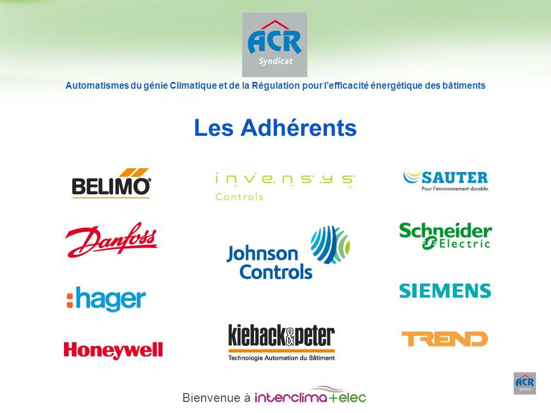 Paris – 23 mars 2011 - 3 Les Adhérents Automatismes du génie Climatique et de la Régulation pour lefficacité énergétique des bâtiments Bienvenue à