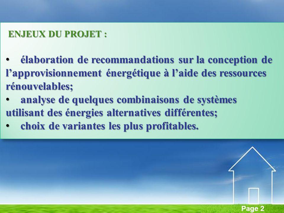 Page 2 ENJEUX DU PROJET : ENJEUX DU PROJET : élaboration de recommandations sur la conception de lapprovisionnement énergétique à laide des ressources