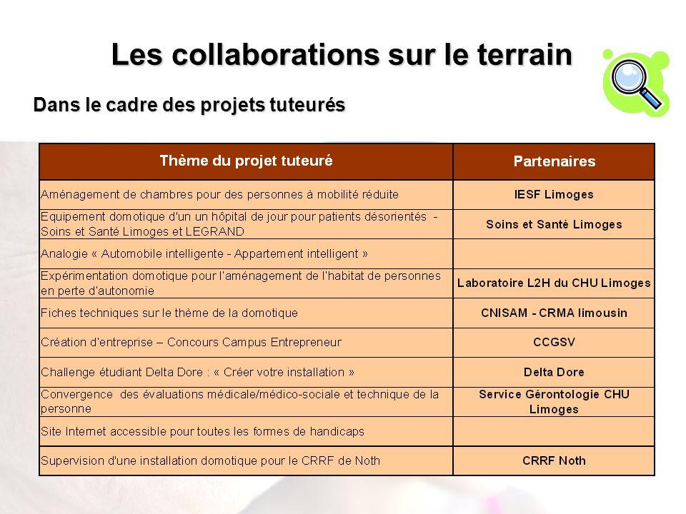 Les collaborations sur le terrain Dans le cadre des projets tuteurés