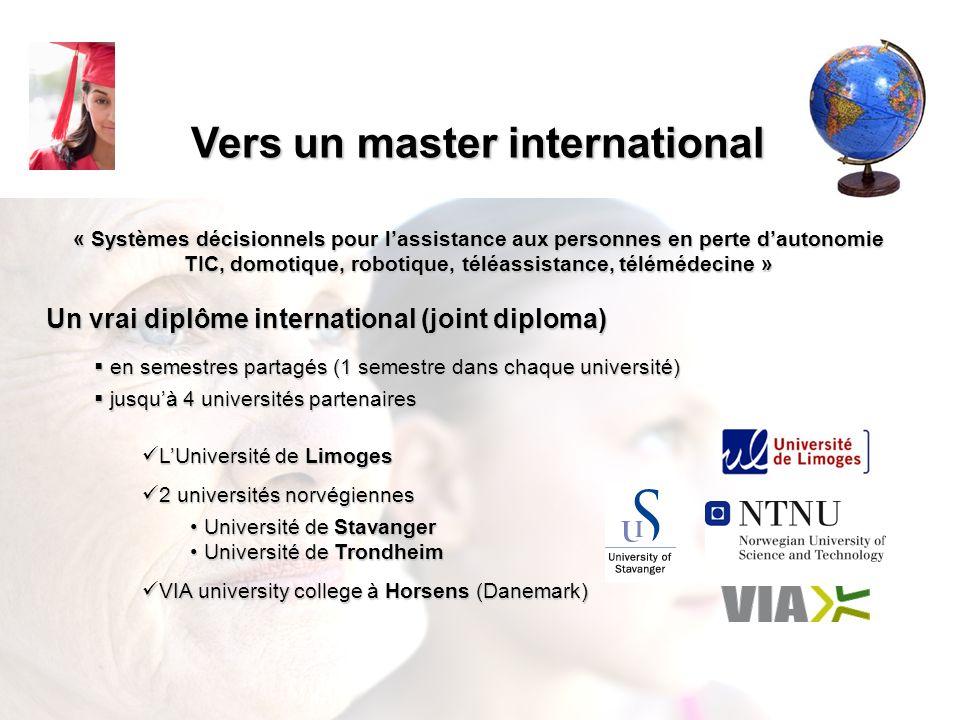 Vers un master international « Systèmes décisionnels pour lassistance aux personnes en perte dautonomie TIC, domotique, robotique, téléassistance, tél