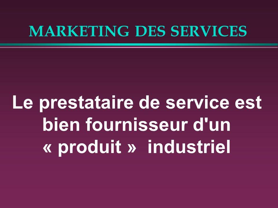MARKETING DES SERVICES Le service est classiquement considéré comme le 4ème « produit » du marketing B to B Biens d équipement Biens de transformation