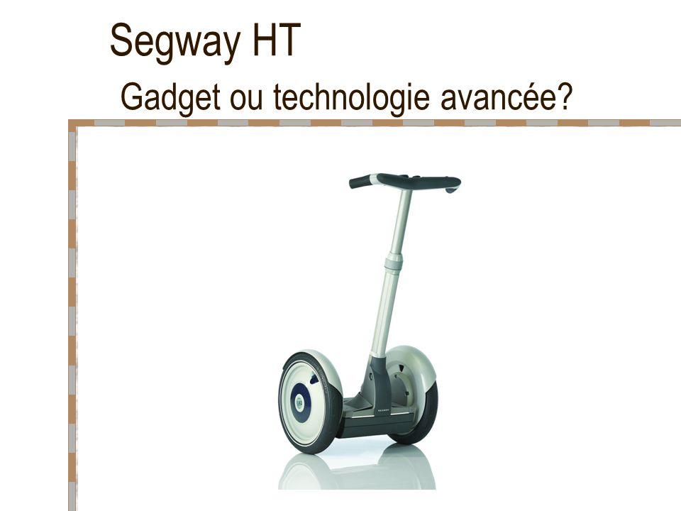 8 Segway HT Le Segway a été inventé par Dean Kamen et est disponible au public depuis mars 2003.