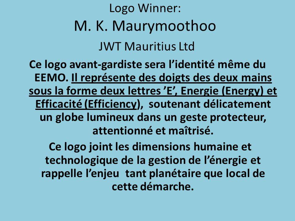 Logo Winner: M. K. Maurymoothoo JWT Mauritius Ltd Ce logo avant-gardiste sera lidentité même du EEMO. Il représente des doigts des deux mains sous la