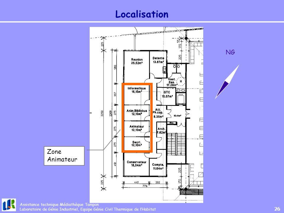 Assistance technique Médiathèque Tampon Laboratoire de Génie Industriel, Equipe Génie Civil Thermique de lHabitat 26 Localisation Zone Animateur NG