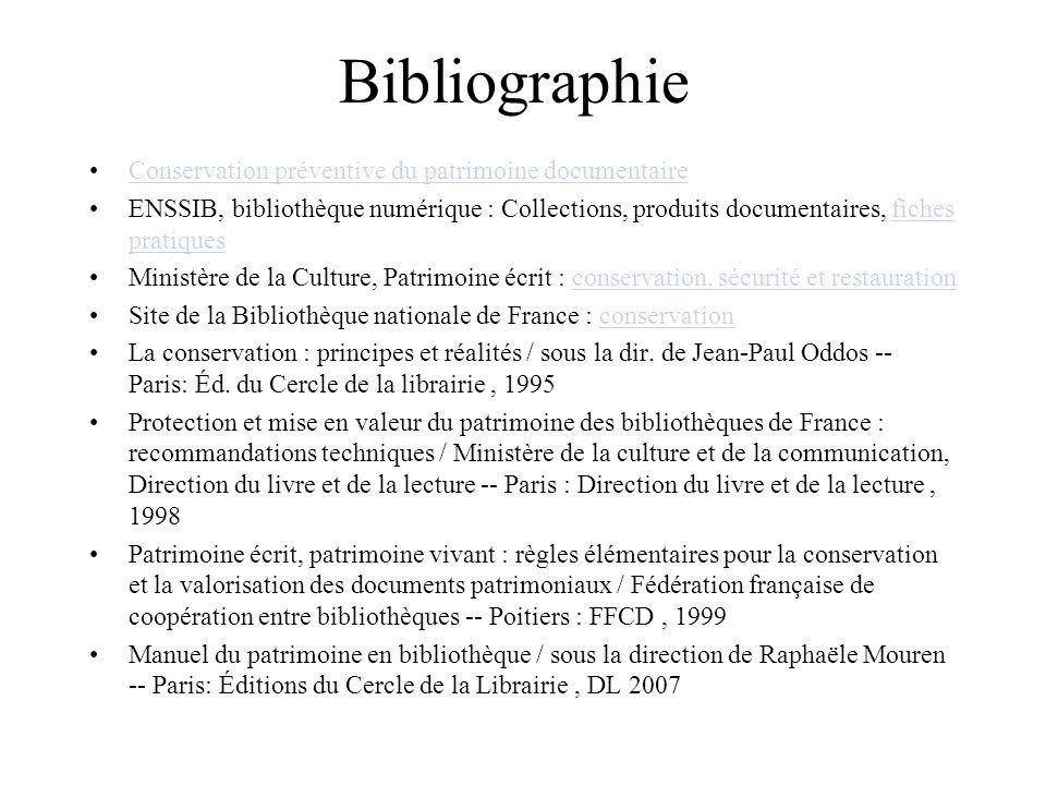 Bibliographie Conservation préventive du patrimoine documentaire ENSSIB, bibliothèque numérique : Collections, produits documentaires, fiches pratique