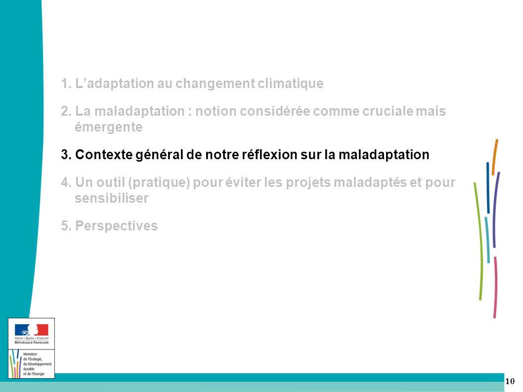 10 1.Ladaptation au changement climatique 2.