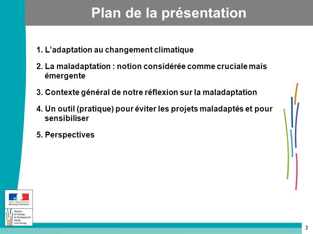 2 1.Ladaptation au changement climatique 2.