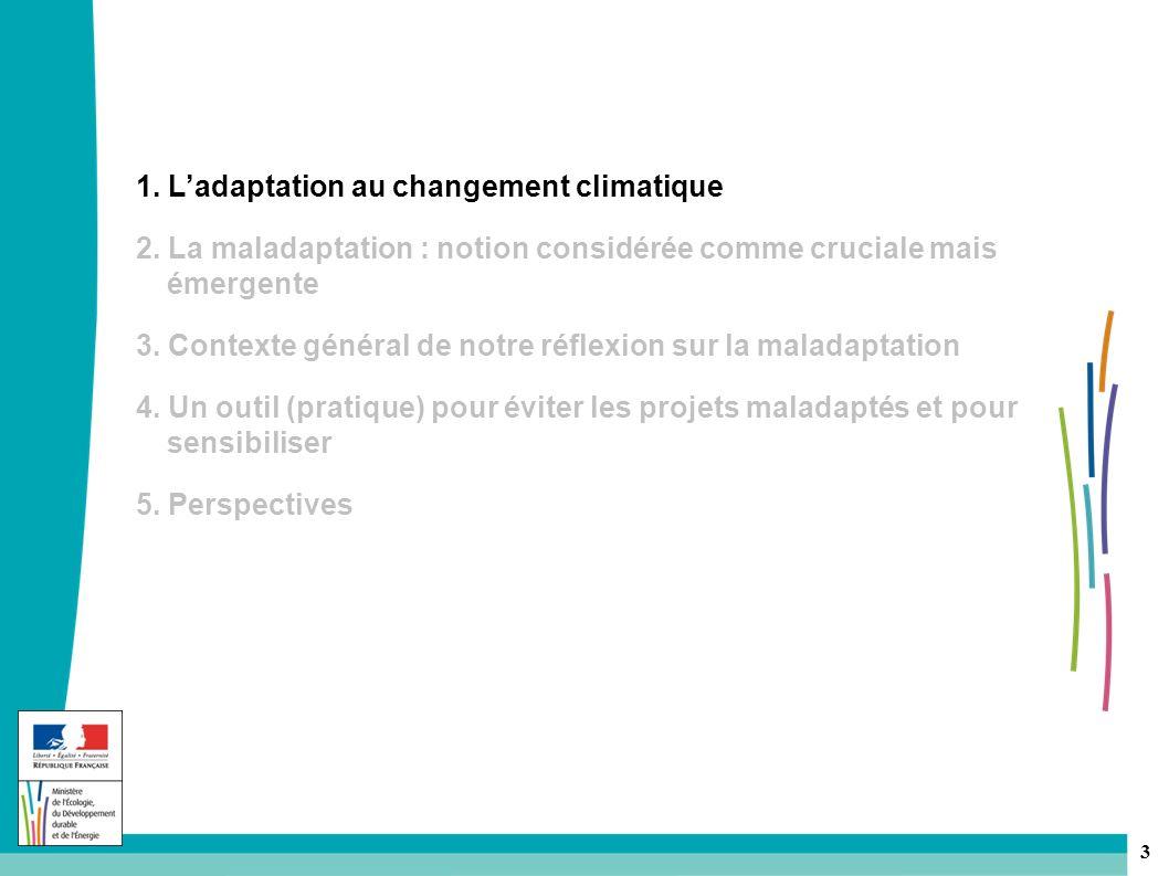 3 1.Ladaptation au changement climatique 2.