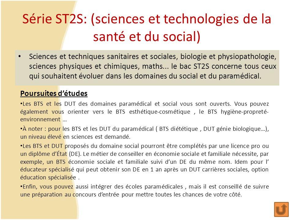 Série ST2S: (sciences et technologies de la santé et du social) Sciences et techniques sanitaires et sociales, biologie et physiopathologie, sciences