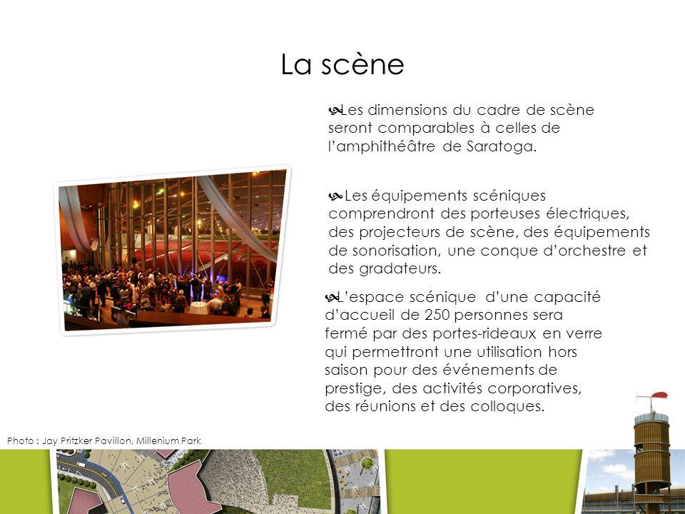 La scène Les dimensions du cadre de scène seront comparables à celles de lamphithéâtre de Saratoga.