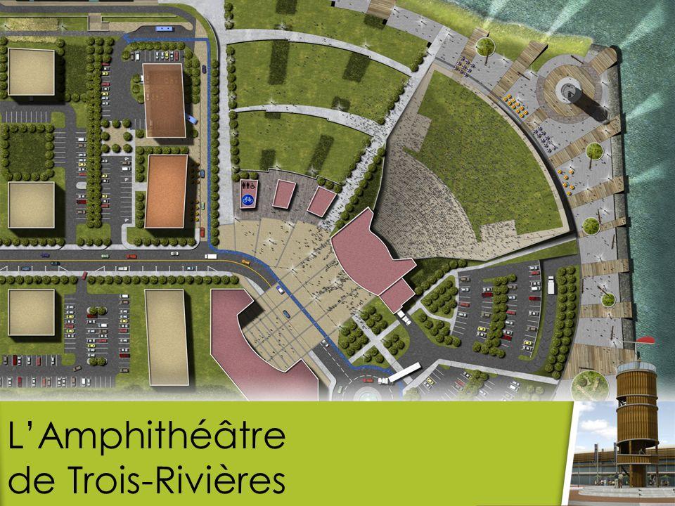 Lamphithéâtre de Trois- Rivières offrira une visibilité exceptionnelle à partir du fleuve et de lÎle Saint-Quentin.