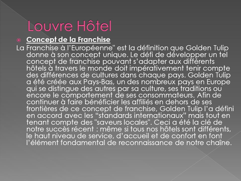 2004 : fusion du Groupe Envergure (hôtellerie économique) et Concorde Hotels & Resorts (hôtellerie de luxe) qui donne naissance à Louvre Hôtels.Groupe