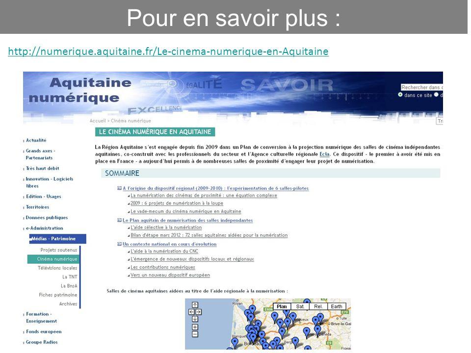 12 Pour en savoir plus : http://numerique.aquitaine.fr/Le-cinema-numerique-en-Aquitaine