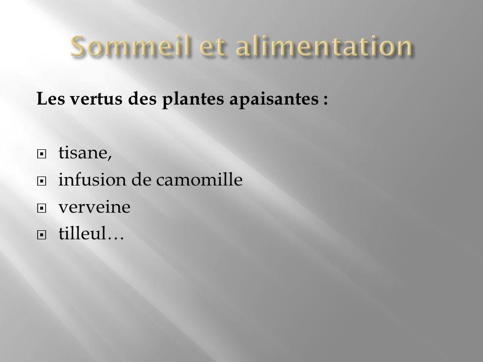 Les vertus des plantes apaisantes : tisane, infusion de camomille verveine tilleul…
