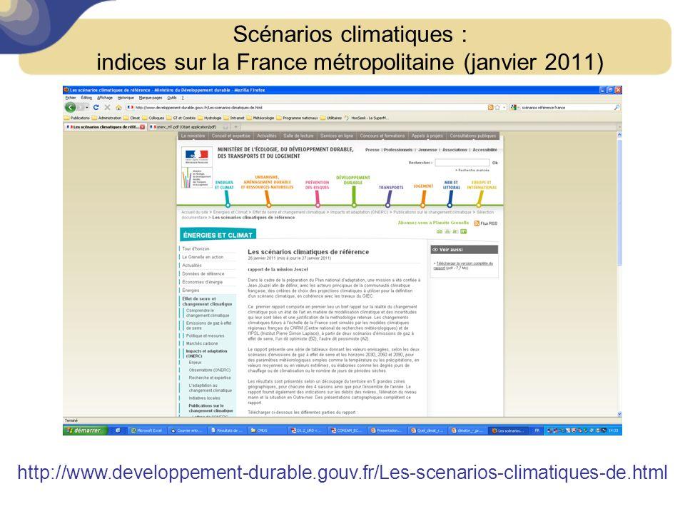 Lancement SRCAE, Toulouse, 24 février 2011 Scénarios climatiques : indices sur la France métropolitaine (janvier 2011) http://www.developpement-durable.gouv.fr/Les-scenarios-climatiques-de.html