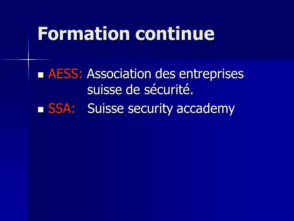 Formation continue AESS: Association des entreprises suisse de sécurité.
