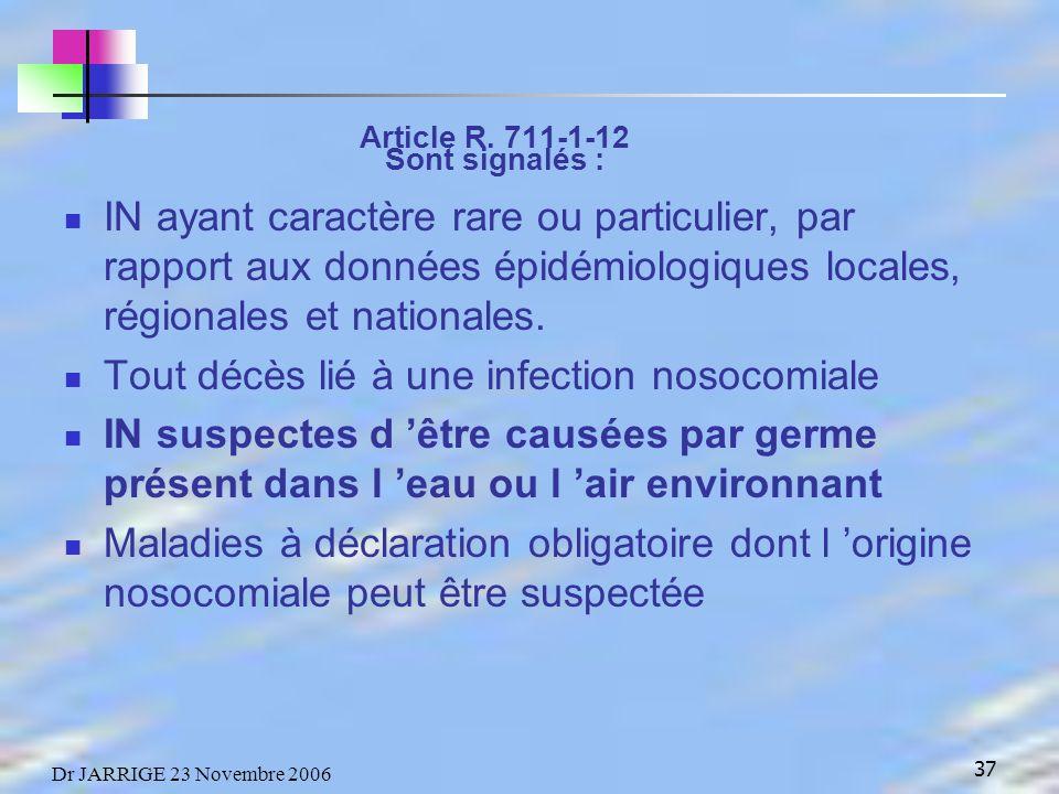 37 Dr JARRIGE 23 Novembre 2006 Article R.