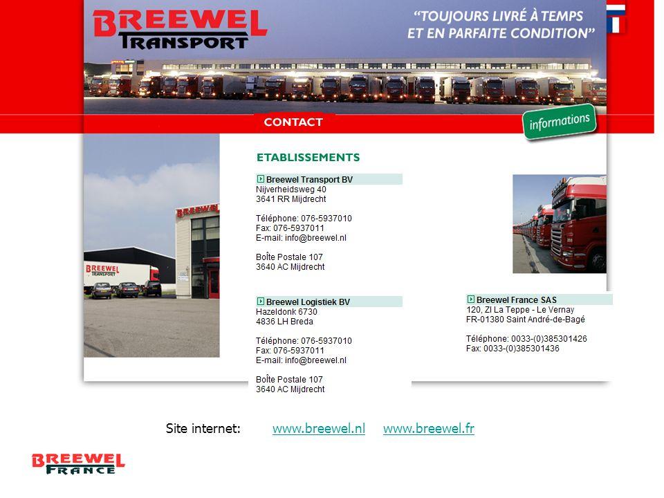 Site internet: www.breewel.nl www.breewel.frwww.breewel.nlwww.breewel.fr
