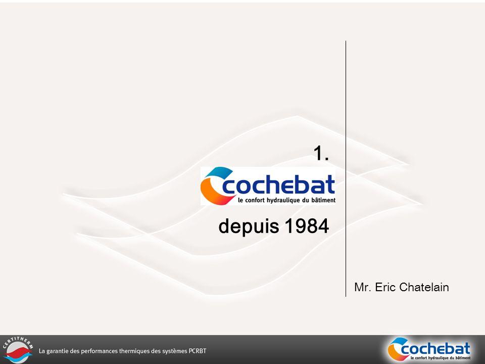 1. depuis 1984 Mr. Eric Chatelain
