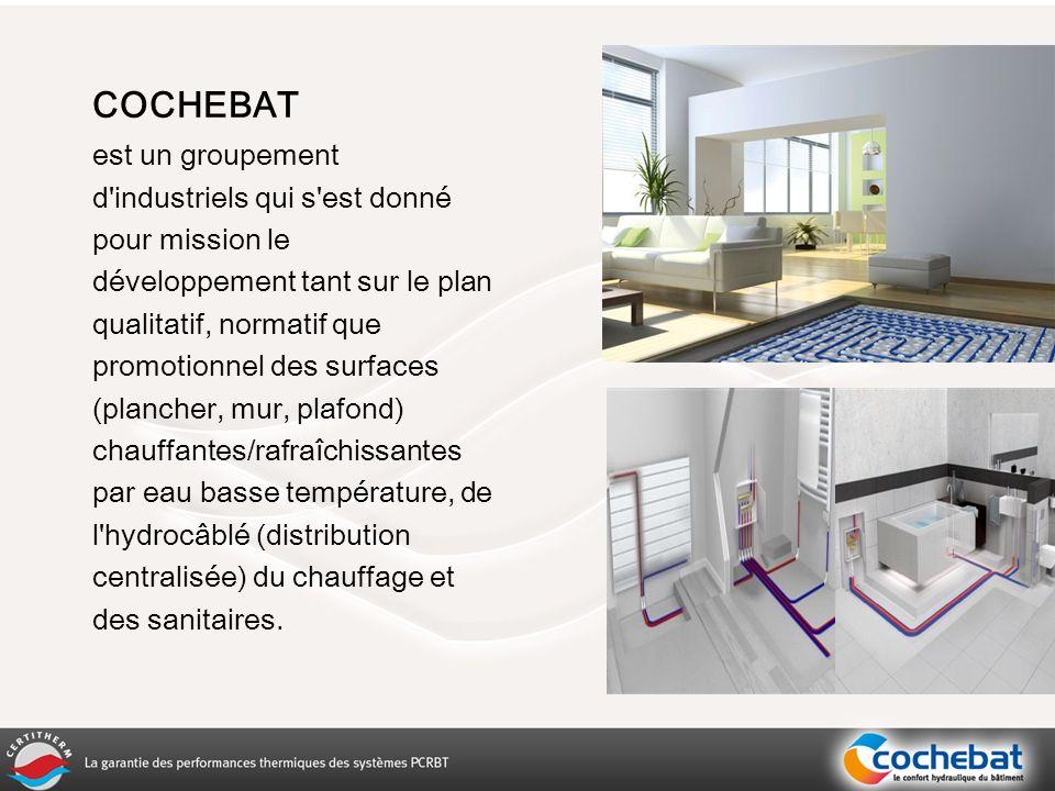 Première marque de qualité pour les systèmes de surfaces chauffantes et rafraîchissantes, initiée par