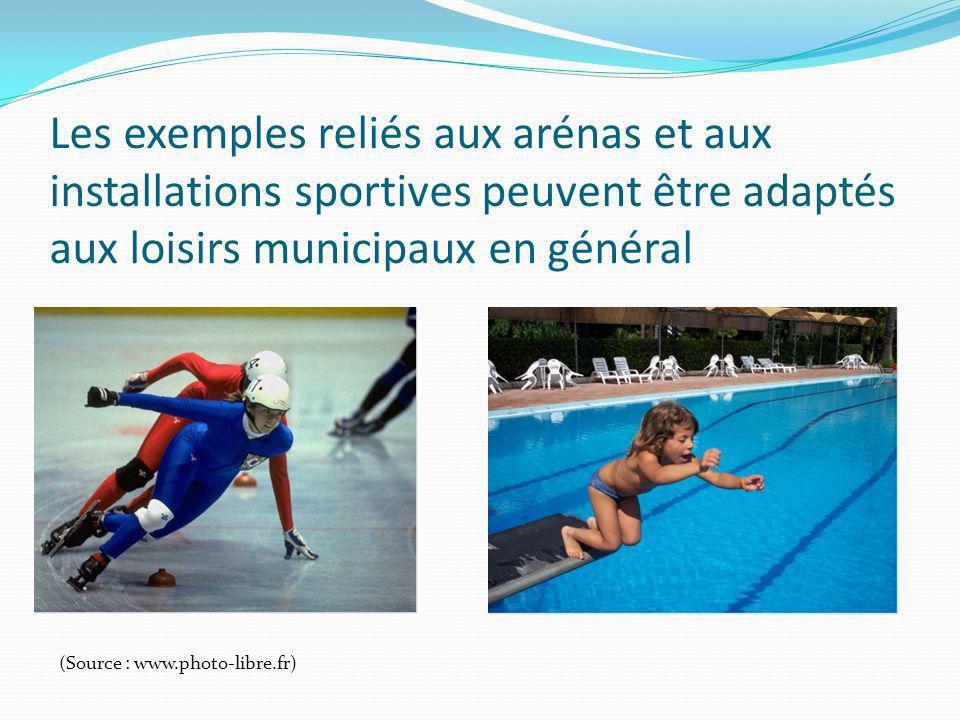 Les exemples reliés aux arénas et aux installations sportives peuvent être adaptés aux loisirs municipaux en général (Source : www.photo-libre.fr)