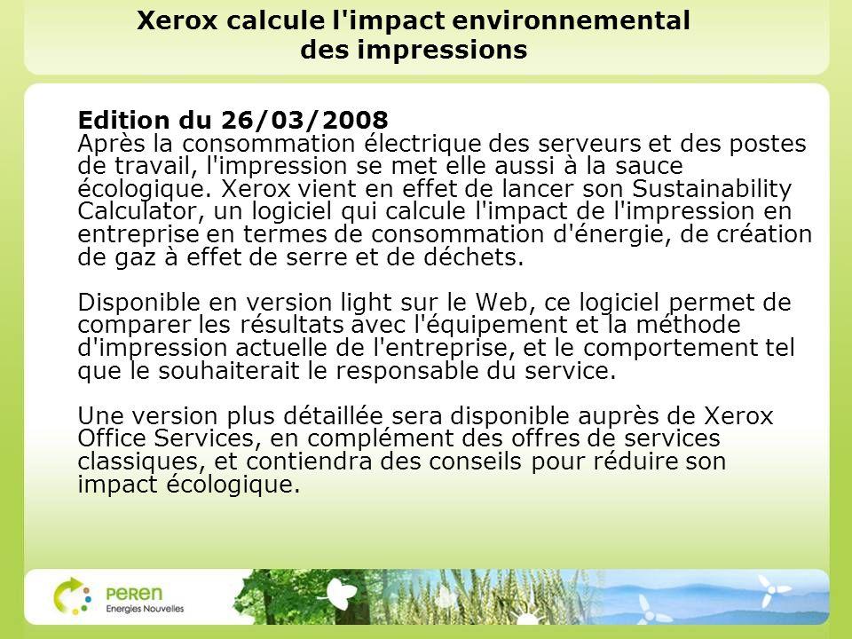 Xerox calcule l'impact environnemental des impressions Edition du 26/03/2008 Après la consommation électrique des serveurs et des postes de travail, l