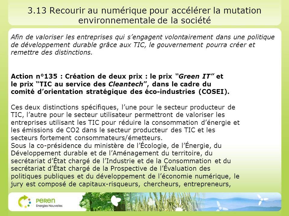 3.13 Recourir au numérique pour accélérer la mutation environnementale de la société Afin de valoriser les entreprises qui sengagent volontairement da