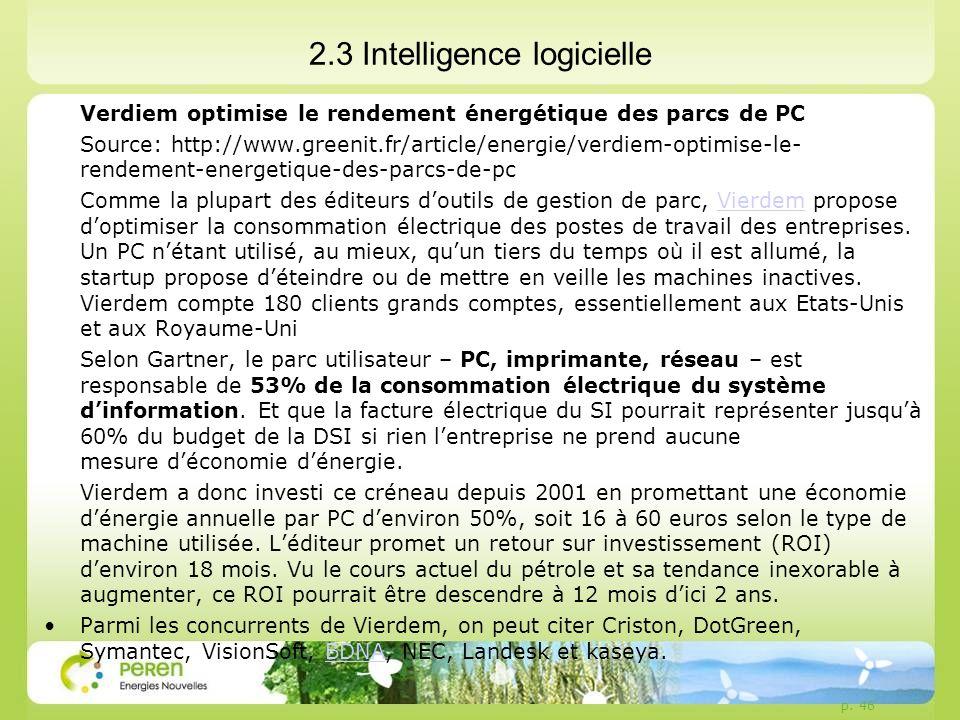 2.3 Intelligence logicielle Verdiem optimise le rendement énergétique des parcs de PC Source: http://www.greenit.fr/article/energie/verdiem-optimise-l