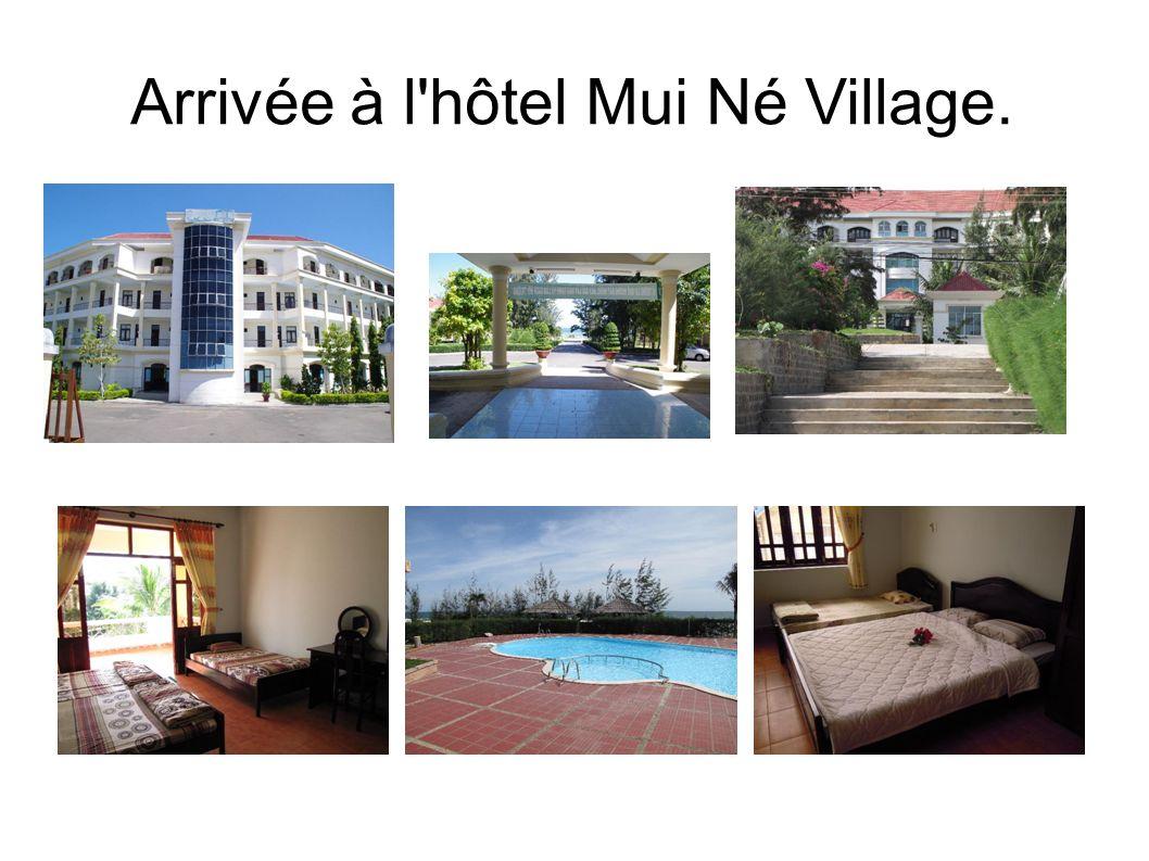 Arrivée à l'hôtel Mui Né Village.