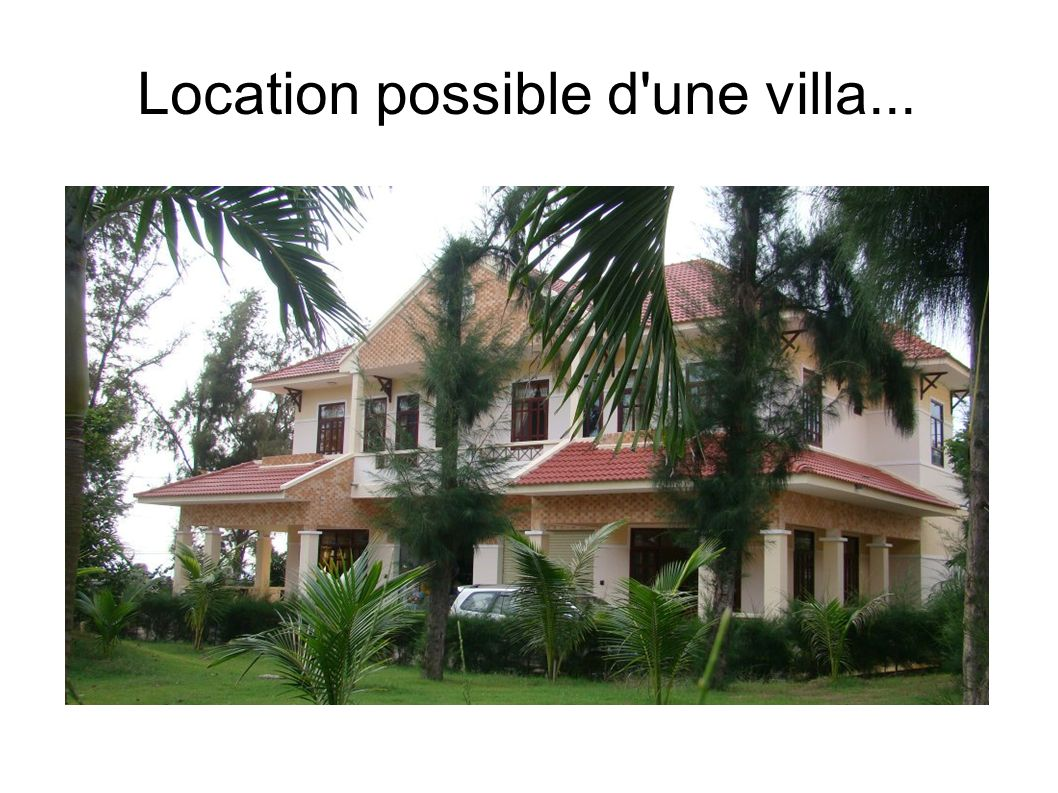 Location possible d'une villa...