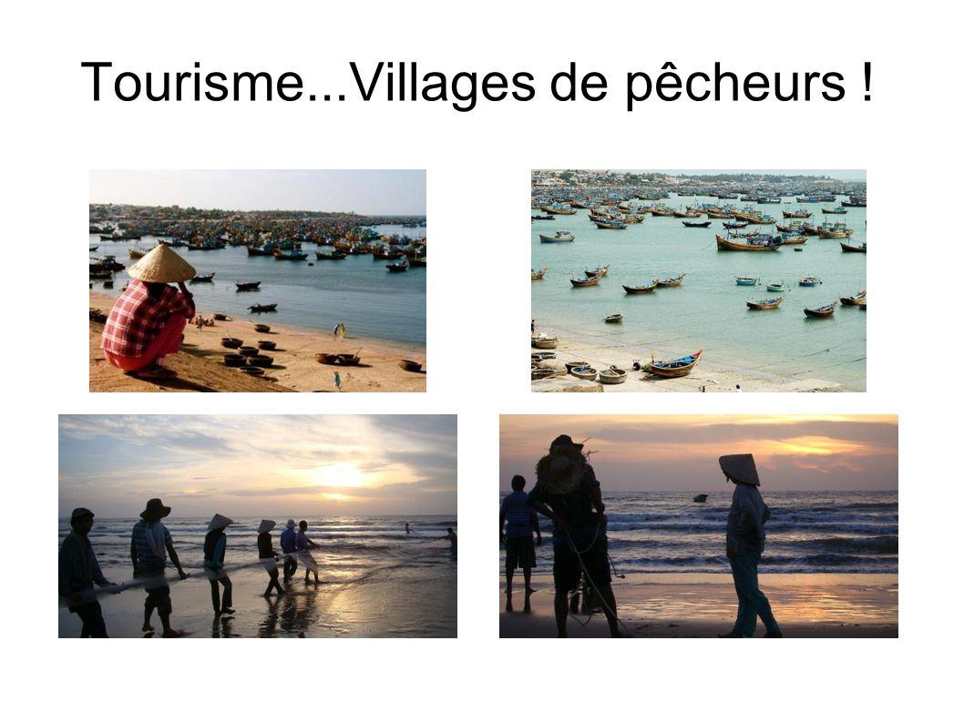 Tourisme...Villages de pêcheurs !