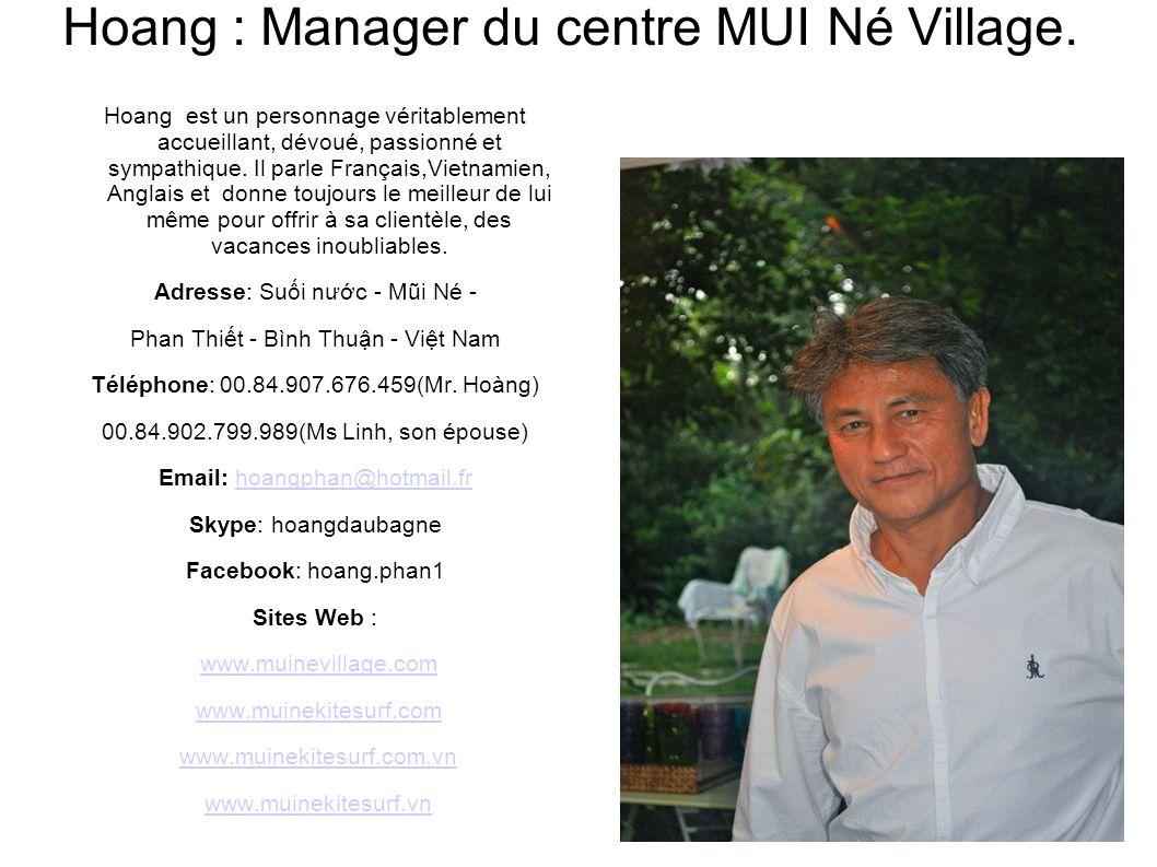 Hoang est un personnage véritablement accueillant, dévoué, passionné et sympathique. Il parle Français,Vietnamien, Anglais et donne toujours le meille