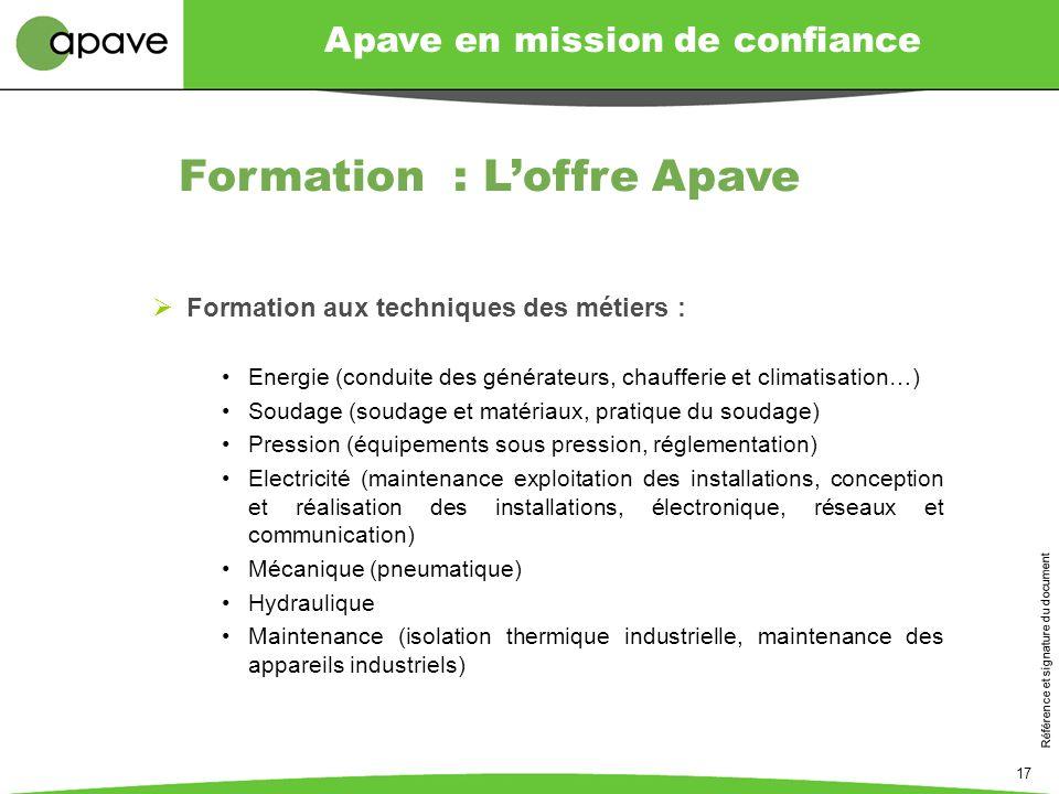 Apave en mission de confiance Référence et signature du document 17 Formation aux techniques des métiers : Energie (conduite des générateurs, chauffer