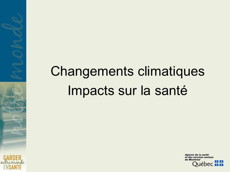 Changements climatiques Impacts sur la santé