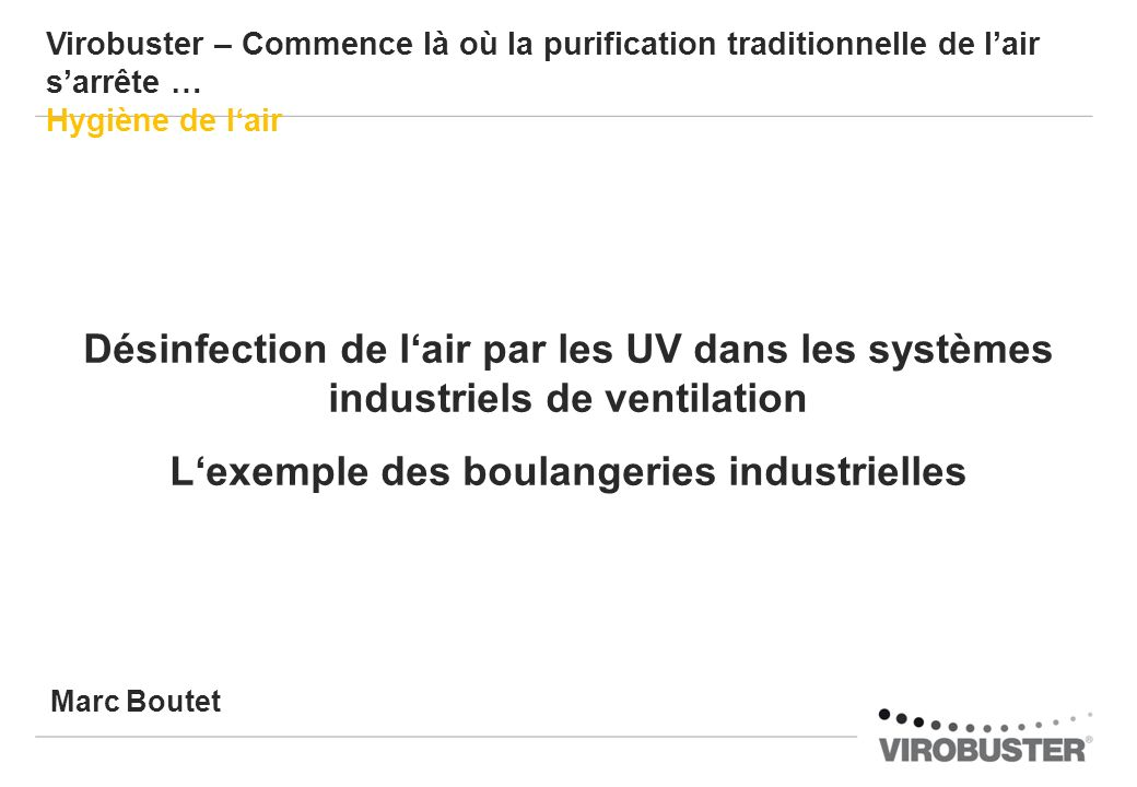 Virobuster – Boulangeries industrielles Solution isolée