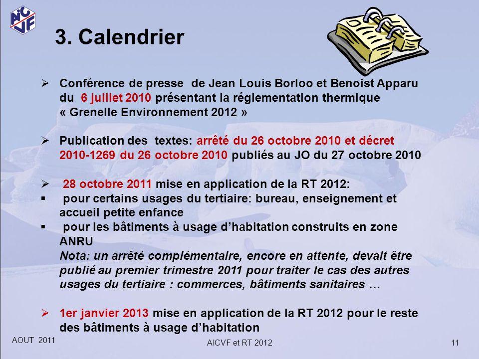 3. Calendrier Conférence de presse de Jean Louis Borloo et Benoist Apparu du 6 juillet 2010 présentant la réglementation thermique « Grenelle Environn