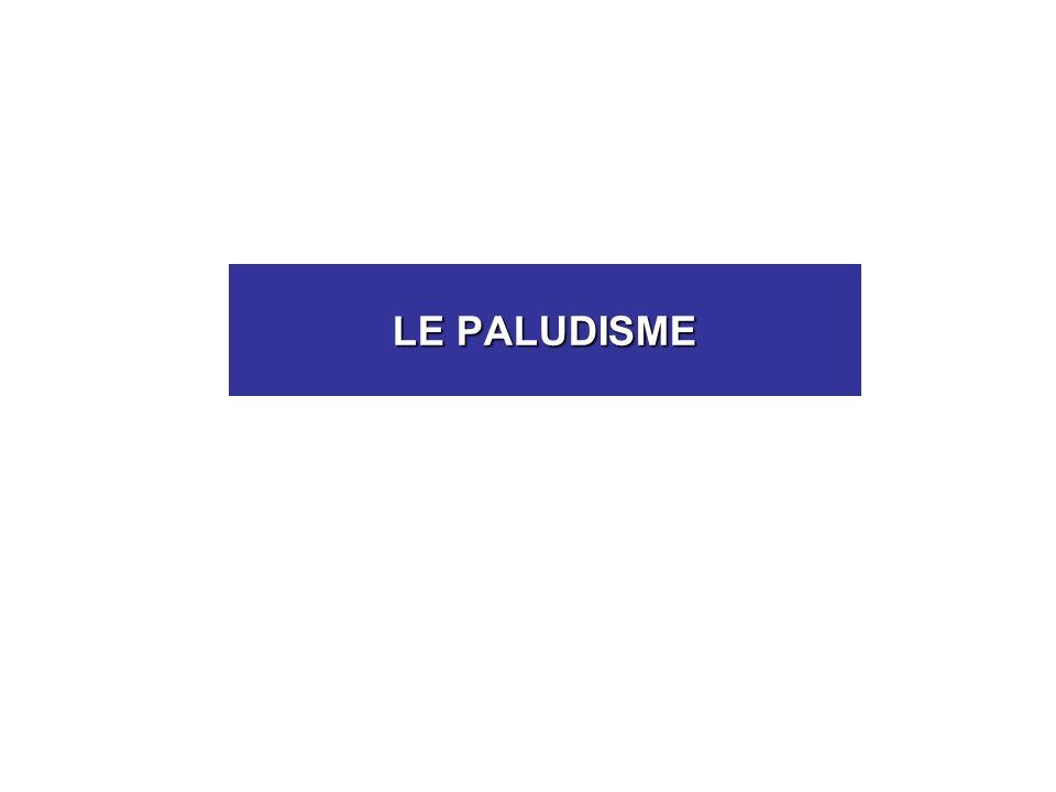 CLINIQUE –Accès palustre primo-invasionprimo-invasion accès schizogoniques précoces (synchronisation)accès schizogoniques précoces (synchronisation) simple simple grave grave –Accès de reviviscence (= schizogonique tardif) –Paludisme viscéral évolutif –Fièvre bilieuse hémoglobinurique –Accès palustre sous prophylaxie